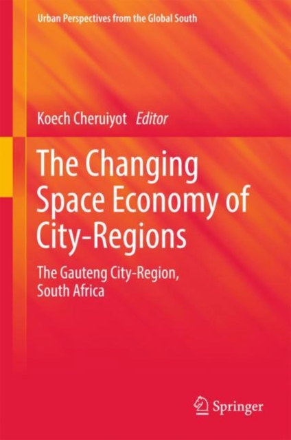 Changing Space Economy of City-Regions