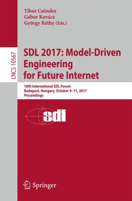 SDL 2017: Model-Driven Engineering for Future Internet