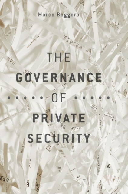 Governance of Private Security