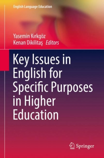 Key Issues in English for Specific Purposes in Higher Education