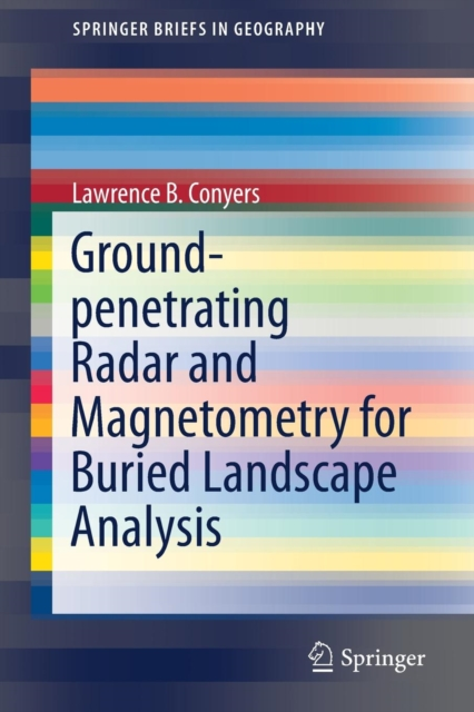 Ground-penetrating Radar and Magnetometry for Buried Landscape Analysis