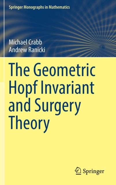 Geometric Hopf Invariant and Surgery Theory