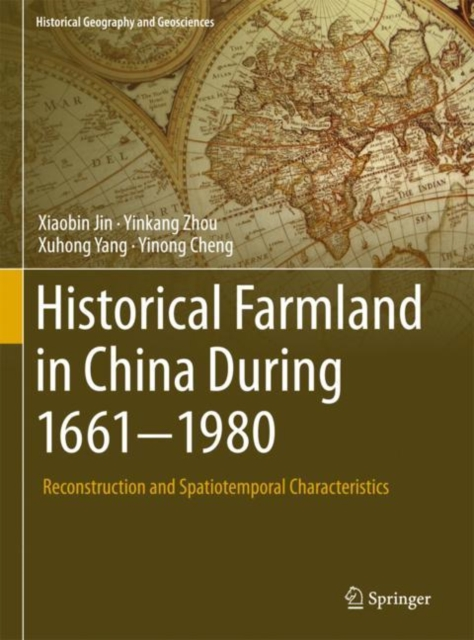 Historical Farmland in China During 1661-1980