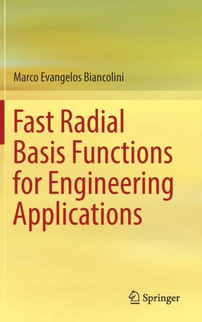 Fast Radial Basis Functions for Engineering Applications
