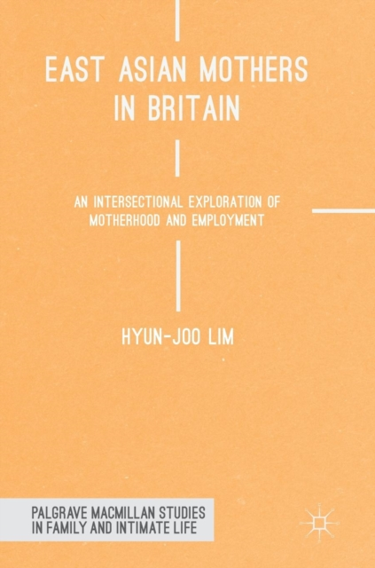 East Asian Mothers in Britain