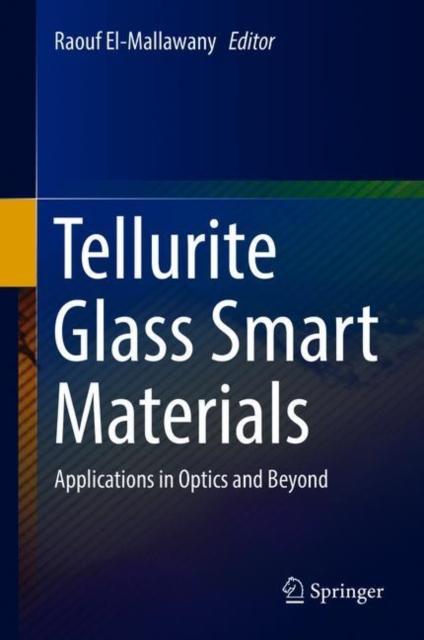 Tellurite Glass Smart Materials