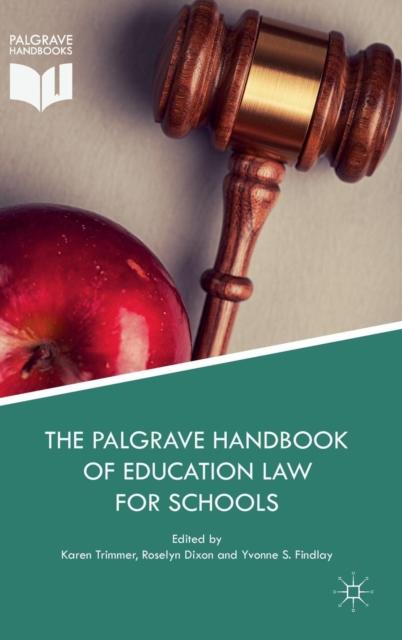 Palgrave Handbook of Education Law for Schools