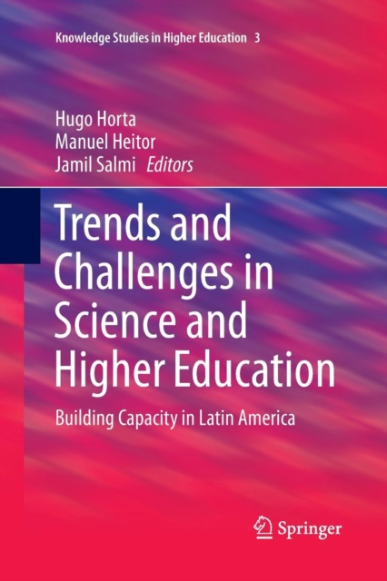 Trends and Challenges in Science and Higher Education