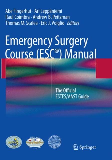 Emergency Surgery Course (ESC (R)) Manual