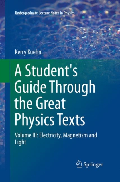 Student's Guide Through the Great Physics Texts