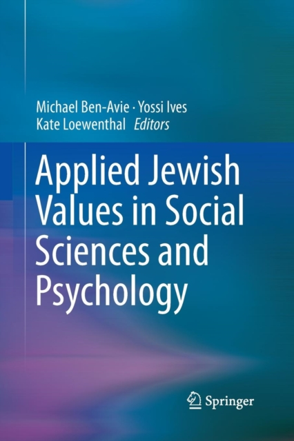 Applied Jewish Values in Social Sciences and Psychology