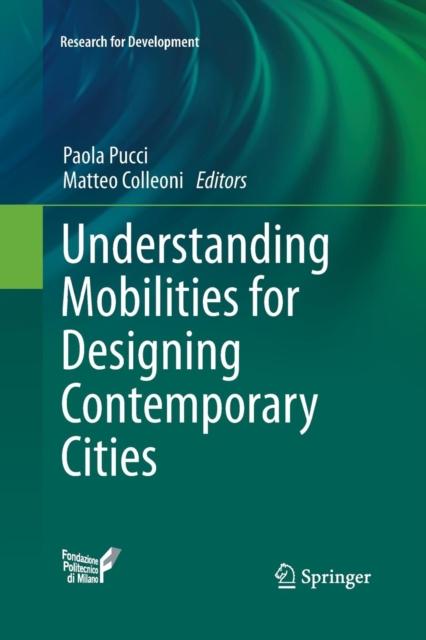Understanding Mobilities for Designing Contemporary Cities