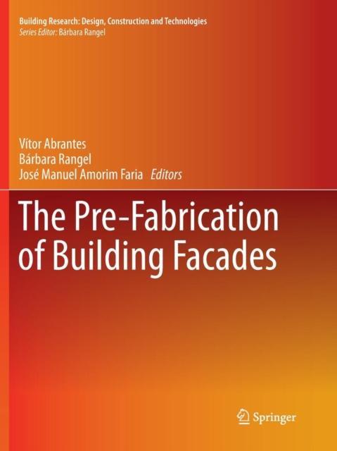 Pre-Fabrication of Building Facades