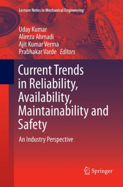 Current Trends in Reliability, Availability, Maintainability and Safety