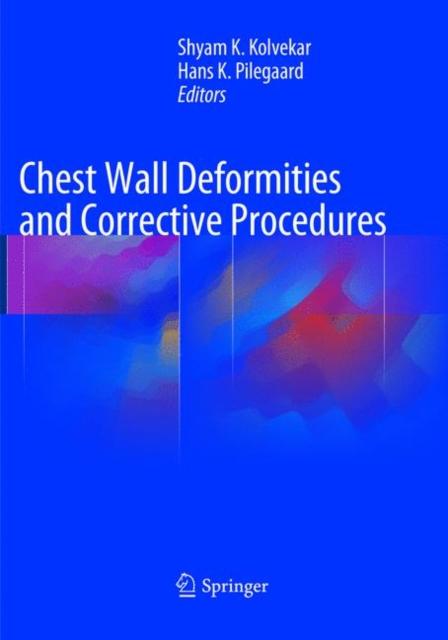 Chest Wall Deformities and Corrective Procedures
