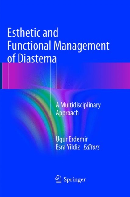 Esthetic and Functional Management of Diastema