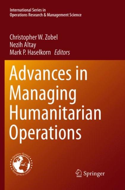 Advances in Managing Humanitarian Operations