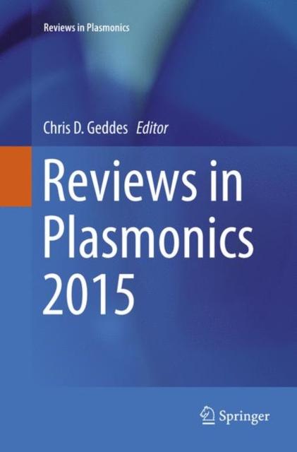 Reviews in Plasmonics 2015