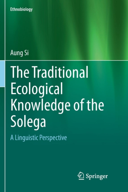 Traditional Ecological Knowledge of the Solega