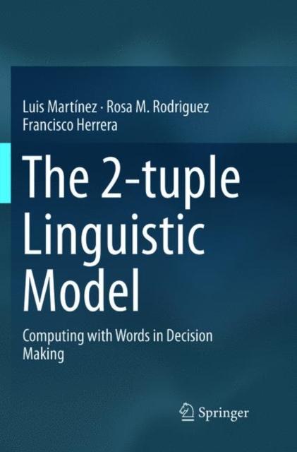 2-tuple Linguistic Model