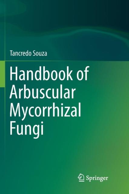 Handbook of Arbuscular Mycorrhizal Fungi