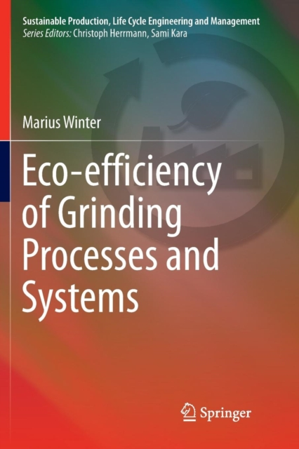 Eco-efficiency of Grinding Processes and Systems
