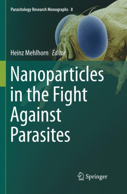 Nanoparticles in the Fight Against Parasites