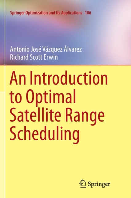Introduction to Optimal Satellite Range Scheduling