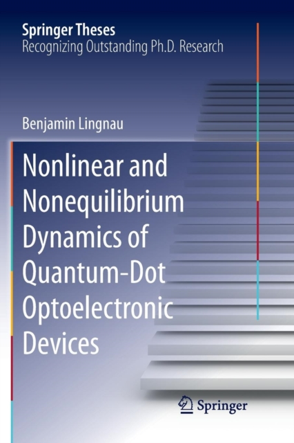 Nonlinear and Nonequilibrium Dynamics of Quantum-Dot Optoelectronic Devices