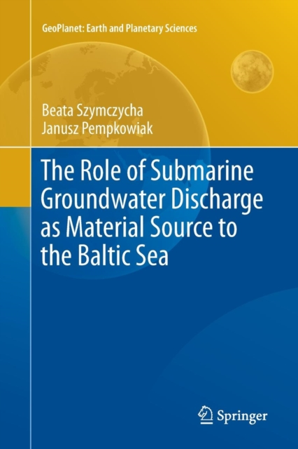 Role of Submarine Groundwater Discharge as Material Source to the Baltic Sea