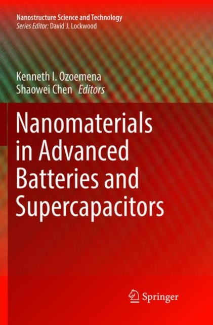 Nanomaterials in Advanced Batteries and Supercapacitors