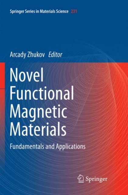 Novel Functional Magnetic Materials