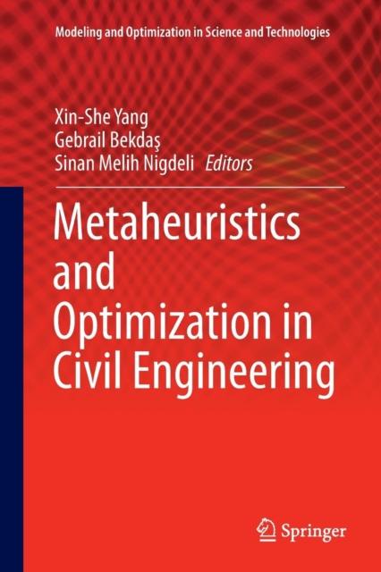 Metaheuristics and Optimization in Civil Engineering