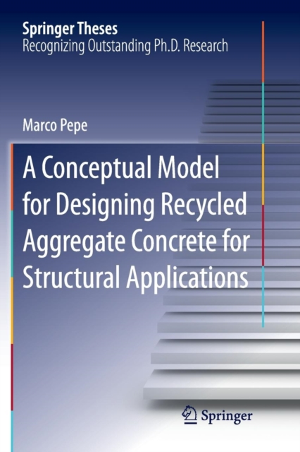 Conceptual Model for Designing Recycled Aggregate Concrete for Structural Applications