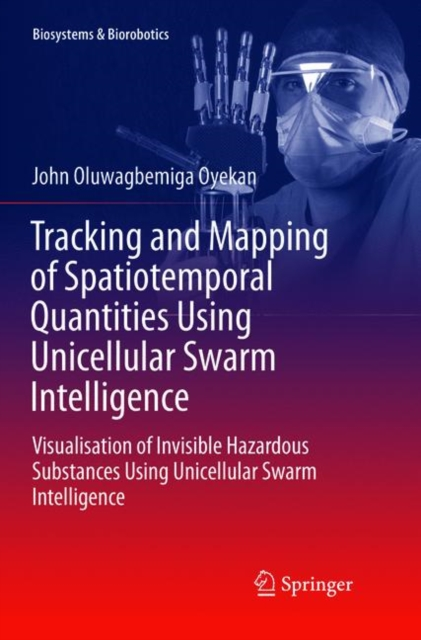 Tracking and Mapping of Spatiotemporal Quantities Using Unicellular Swarm Intelligence