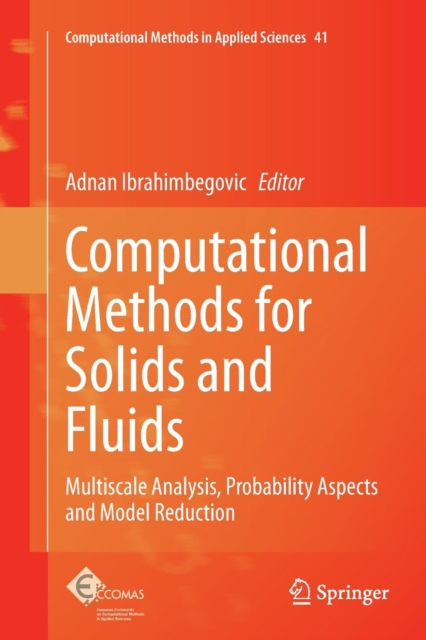 Computational Methods for Solids and Fluids