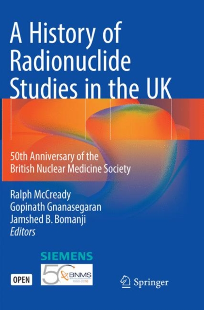 History of Radionuclide Studies in the UK