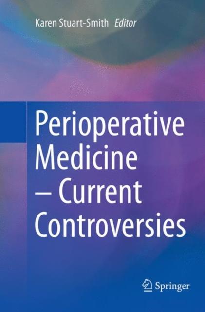 Perioperative Medicine - Current Controversies