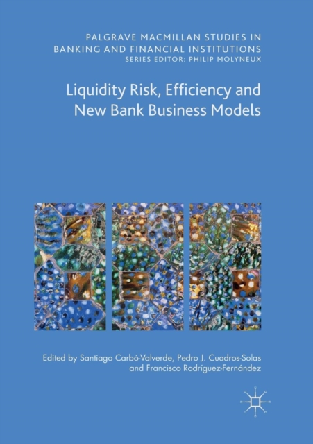 Liquidity Risk, Efficiency and New Bank Business Models