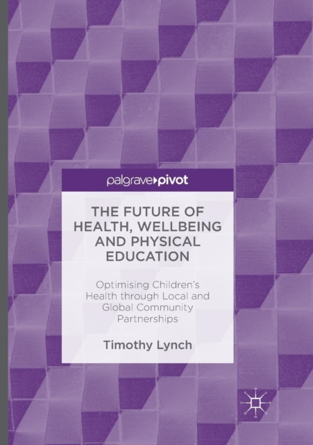 Future of Health, Wellbeing and Physical Education