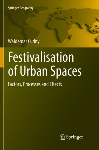 Festivalisation of Urban Spaces