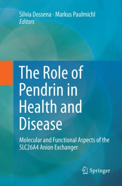 Role of Pendrin in Health and Disease