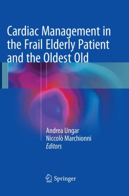 Cardiac Management in the Frail Elderly Patient and the Oldest Old
