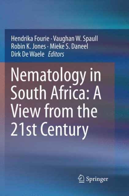 Nematology in South Africa: A View from the 21st Century