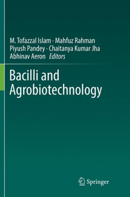Bacilli and Agrobiotechnology