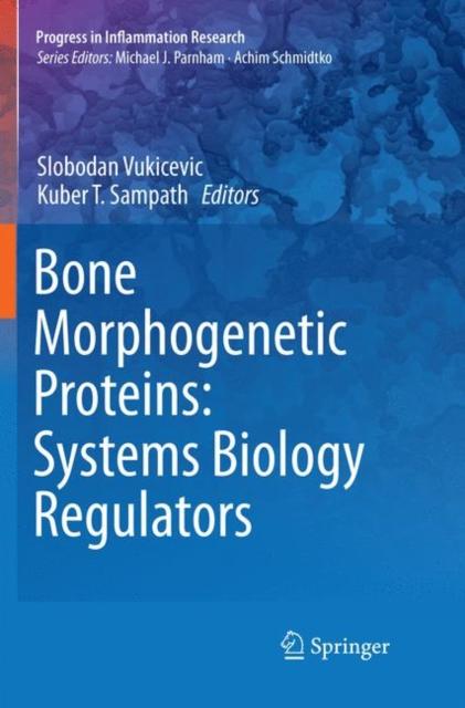 Bone Morphogenetic Proteins: Systems Biology Regulators