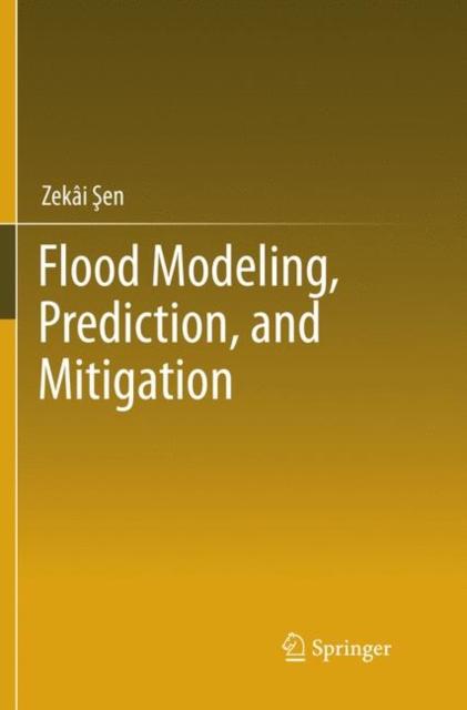 Flood Modeling, Prediction and Mitigation