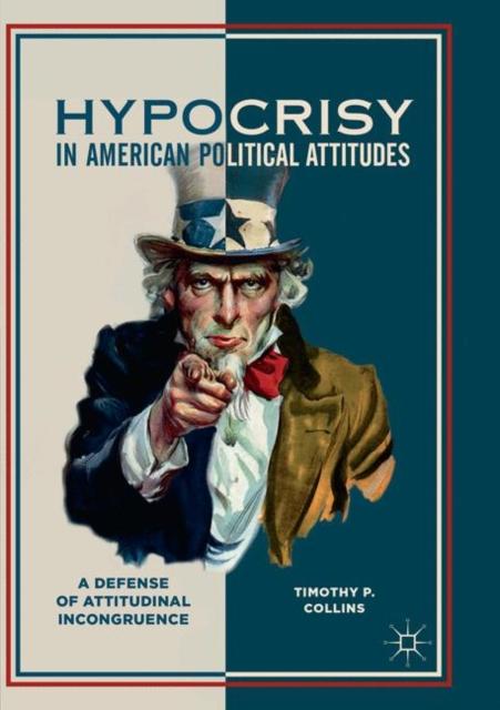 Hypocrisy in American Political Attitudes