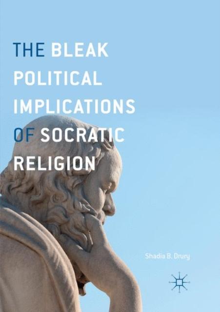 Bleak Political Implications of Socratic Religion