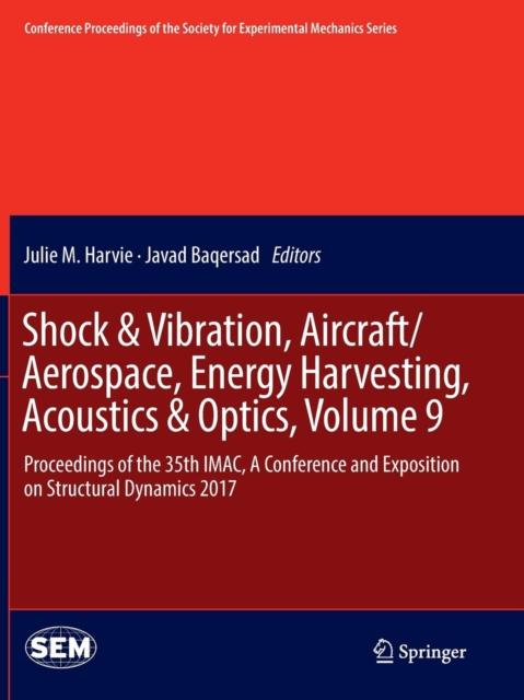 Shock & Vibration, Aircraft/Aerospace, Energy Harvesting, Acoustics & Optics, Volume 9